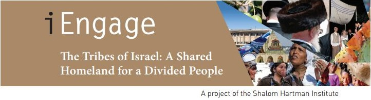 iEngage 2.0 The Tribes of Israel: A Shared Homeland for a Divided People